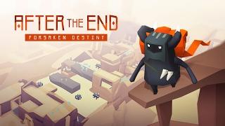 After the End:Forsaken Destiny