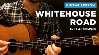 """🎸 """"Whitehouse Road"""" guitar lesson w/ tab & chords (Tyler Childers)"""