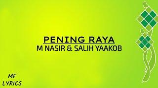 M Nasir & Salih Yaakob - Pening Raya (Lirik)