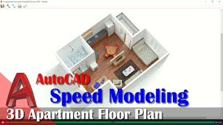 3D Apartment Floor Plan With AutoCAD Speed Modeling