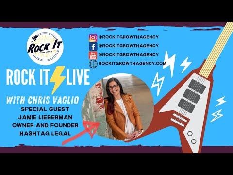 ROCK IT LIVE | Jamie Lieberman| Owner - Hashtag Legal