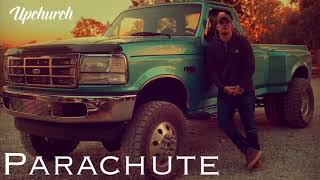 "Upchurch ""Parachute"" (OFFICIAL AUDIO) #upchurch #parachute #newmusic #rhec"