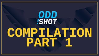 viewer oddshot compilation part 1