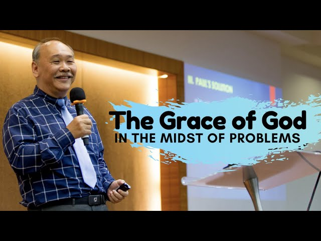 James: The grace of God in the midst of problems