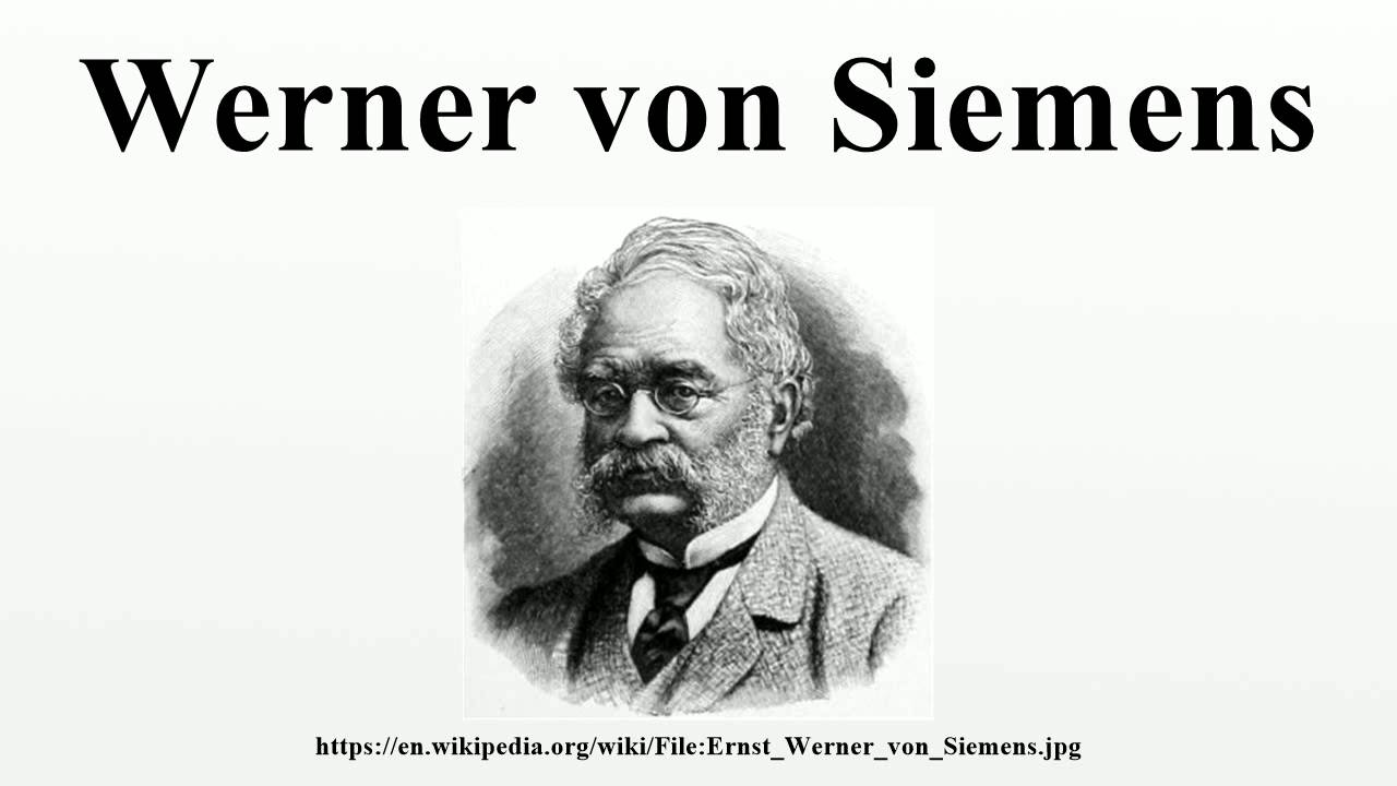 werner von siemens youtube. Black Bedroom Furniture Sets. Home Design Ideas