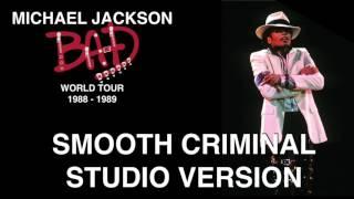 Michael Jackson Bad World Tour 1988 - 1989 Smooth Criminal Studio Version
