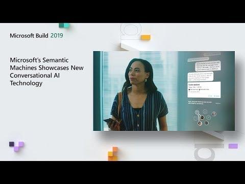 Build 2019: Semantic Machines demonstriert neue Conversational AI-Technologien
