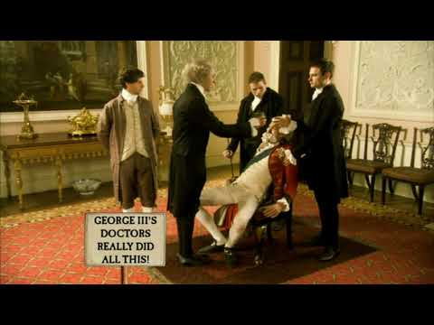 Horrible Histories King George III's physicians torture him