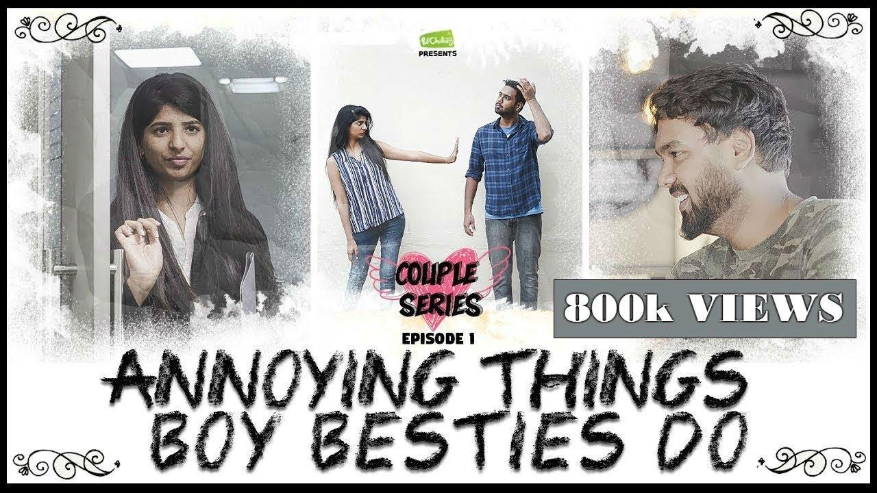 Annoying Things Boy Besties Do Couple Series Ep 1 Ft Rahul Raj And Dipshi Blessy Put Chutney