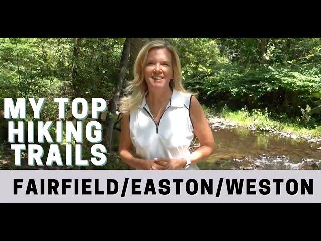 4 Best Hikes in Fairfield/Easton/Weston CT | Moving to Fairfield CT| Living in Fairfield CT