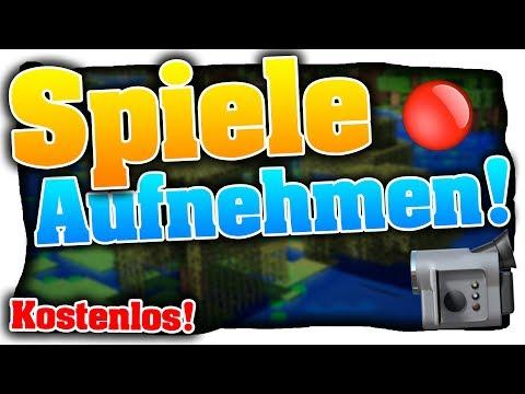 6 Kostenlose Aufnahmeprogramme Für Spiele/Desktop Am PC! - Tutorial (Deutsch)