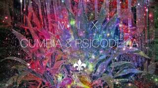 Cumbia Psicodelica Digital Mix