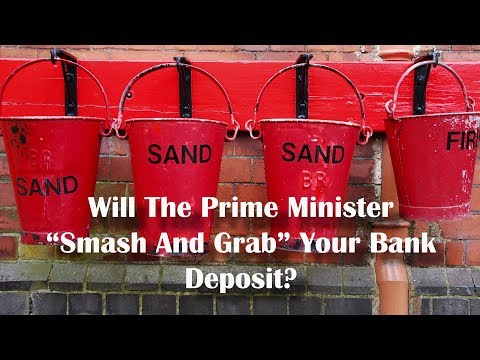 """Adams/North - Will The Prime Minister """"Smash And Grab"""" Your Bank Deposit?"""