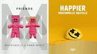 Marshmello ft. Anne-Marie & Bastille - Happier Friends [Apollum Mashup]