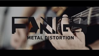Fangs Distortion - Official Product Video