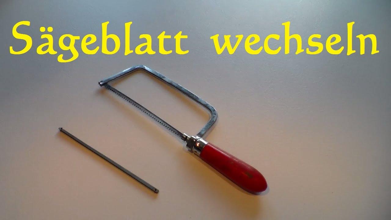 Cool Sägeblatt Handsäge wechseln - Sägeblatt tauschen bei Metallsäge  UJ07