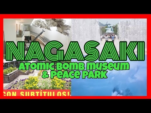 Nagasaki - Atomic bomb museum and Peace park reflection