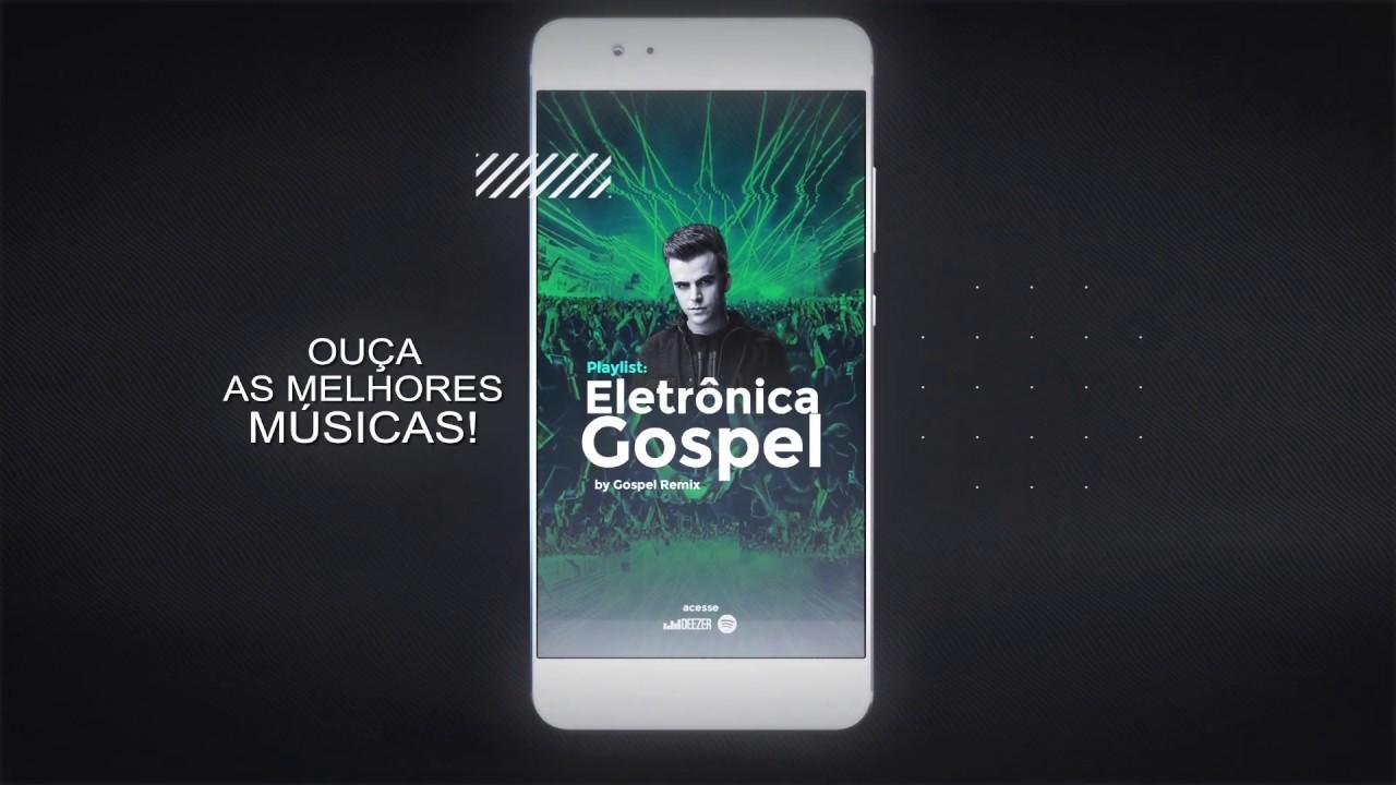 PLAYLIST: MÚSICA ELETRÔNICA GOSPEL by Gospel Remix