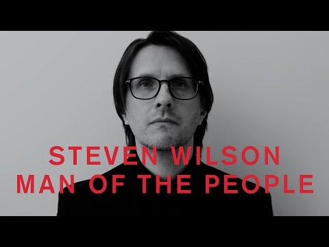 Steven Wilson - MAN OF THE PEOPLE (Lyric Video)