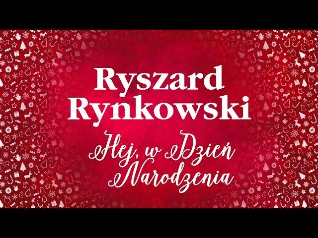Ryszard Rynkowski - Hej, w Dzień Narodzenia