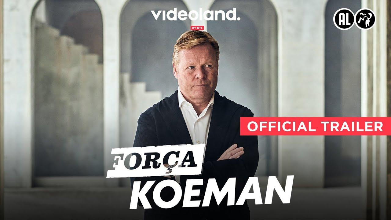 Força Koeman   Vanaf 17 februari
