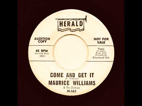 MAURICE WILLIAMS & THE ZODIACS - Come And Get It - HERALD