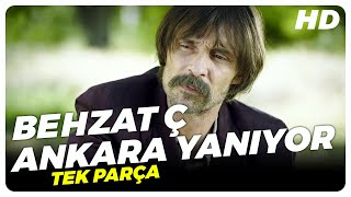 Behzat Ç  Ankara Yanıyor  Türk Filmi Tek Parça (HD)