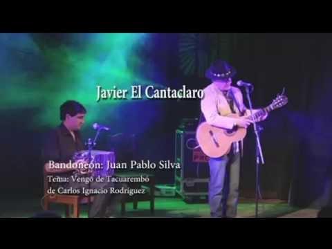 Vengo de Tacuarembó- El Cantaclaro