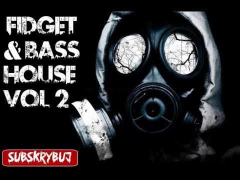 Fidget & Bass House Vol.2 (DJ Macixx Mix)