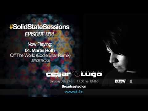 Cesar Lugo - Solid State Sessions 054