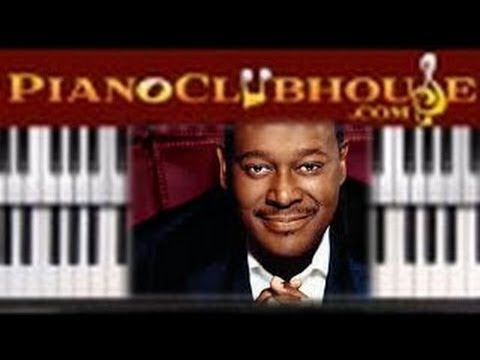 """♫ How to play """"HERE AND NOW"""" - by Luther Vandross - piano tutorial lesson ♫"""