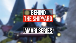 Behind the Shipyard: Amari Series! [Space Engineers]