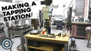 Making a Tapping Station (From an old mill head)