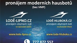 Lodě-Lipno Lodě-Hluboká