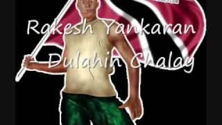 Rakesh Yankaran - Dulahin Chalay