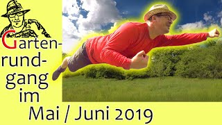 Der Rigotti-Garten im Mai / Juni: Streuobstwiese, Blühstreifen, Küken-Update, Kürbispflanzen und GWH