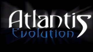 Atlantis Evolution Demo