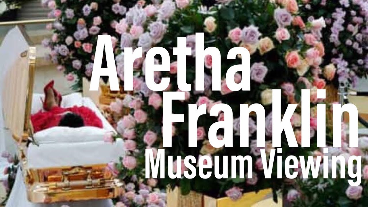 Aretha Franklin Museum Memorial Viewing Service | Pictures & Video