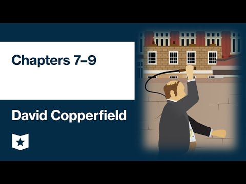 david-copperfield-by-charles-dickens-|-chapters-7–9