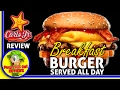 Carl's Jr.® | The Breakfast Burger™ 2017 Review! ⭐🍳🍔