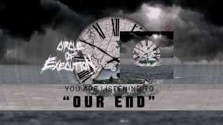 Circle Of Execution - Our End (lyrics video)