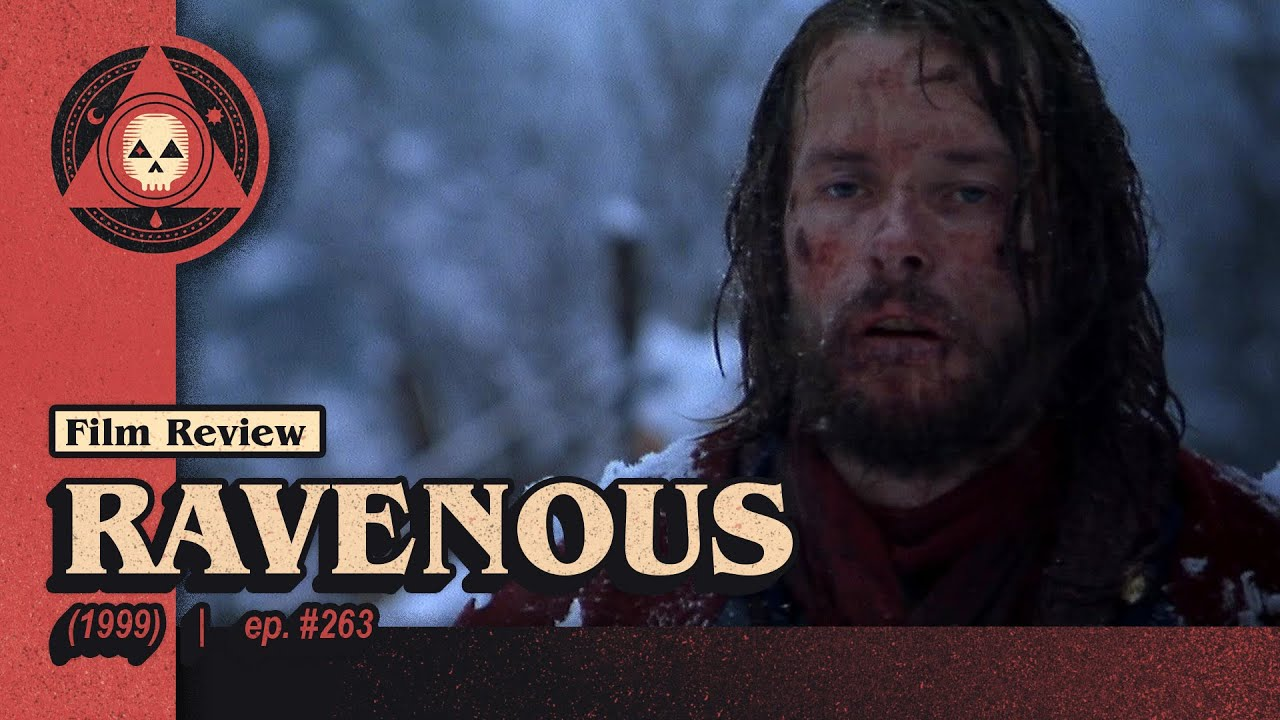 Download #263 – Ravenous (1999)