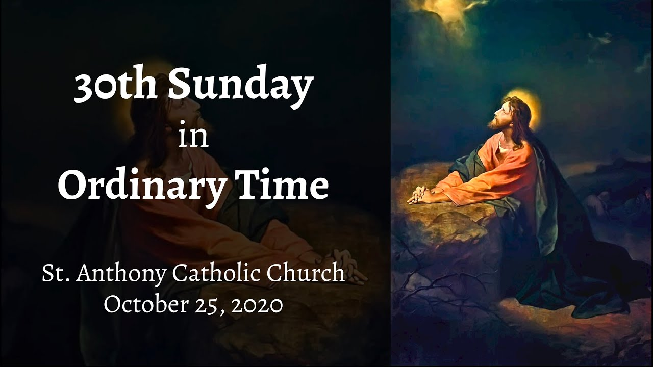 30th Sunday in Ordinary Time, Live Stream, October 25, 2020