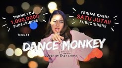 Dance Monkey Tones And I Cover By Baby Shima