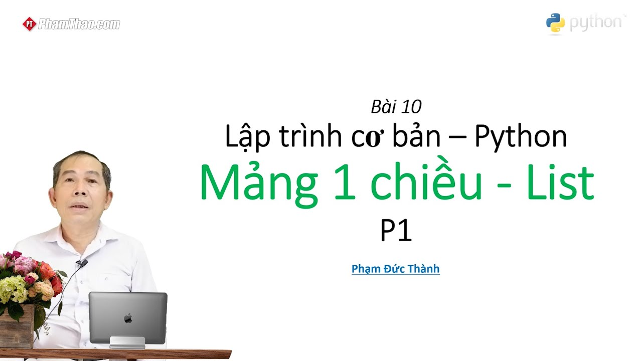 Lập trình Python cơ bản 9: Đệ Quy Hàm P. 3- thầy Phạm Đức Thành ...