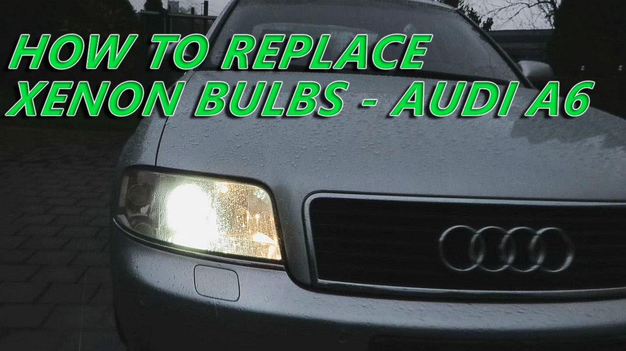 Audi A6 C5 1997 2004 Xenon Bulbs Replacement How To Remove Xenon