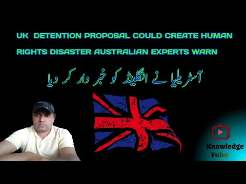 Uk detention proposal could create human  rights disaster australian experts warn|Uk News
