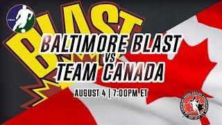 MASL Exhibition: Baltimore Blast vs Team Canada