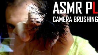 Brushing Kamery i Twarzy. ASMR po polsku. Relaks Wieczorową Porą