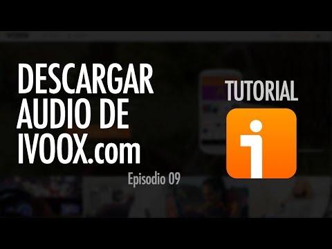 CÓMO DESCARGAR UN AUDIO | iVoox, ep. 09